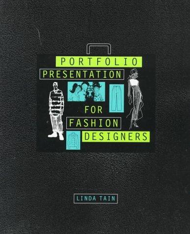 9781563670947 Porfolio Presentation For Fashion Design Abebooks Tain Linda 1563670941