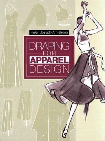 Draping for Apparel Design: Helen Joseph-Armstrong