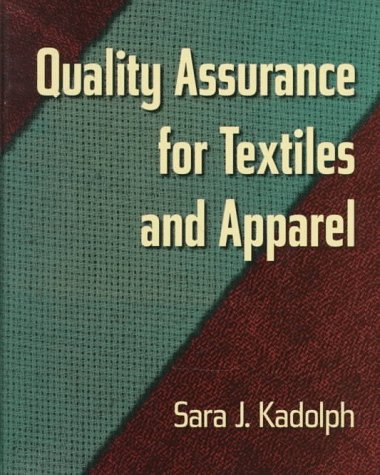 9781563671449: Quality Assurance for Textiles and Apparel