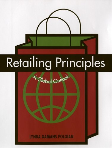 9781563671920: Retailing Principles: A Global Outlook