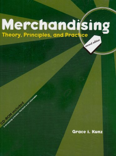 Merchandising : Theory, Principles, and Practice, 2nd: Grace I. Kunz