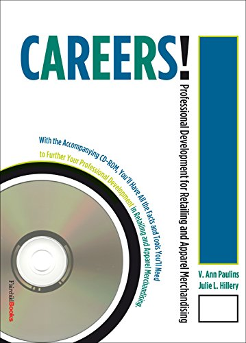 9781563673573: Careers!: Professional Development For Retailing and Apparel Merchandising