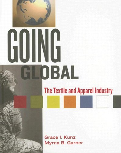 9781563673689: Going Global: The Textiles And Apparel Industry