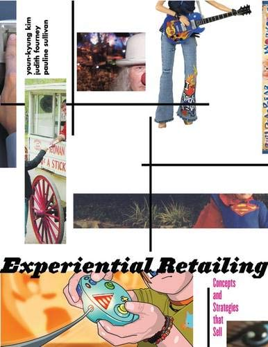 9781563673993: Experiential Retailing: Concepts and Strategies That Sell