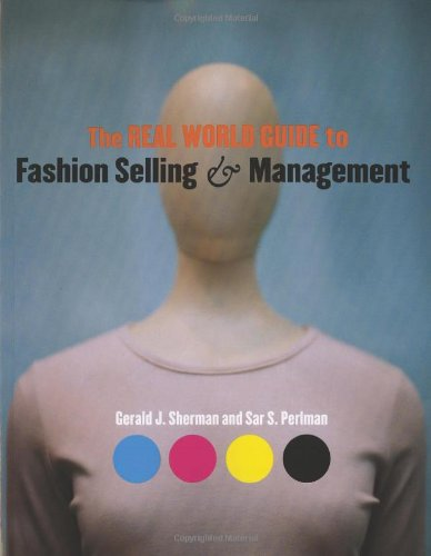 9781563674211: The Real World Guide to Fashion Selling And Management