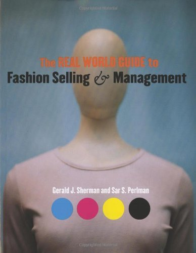 9781563674235: The Real World Guide to Fashion Selling and Management