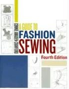 A Guide to Fashion Sewing (4th Edition): Amaden-Crawford, Connie