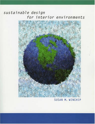 9781563674600: Sustainable Design for Interior Environments