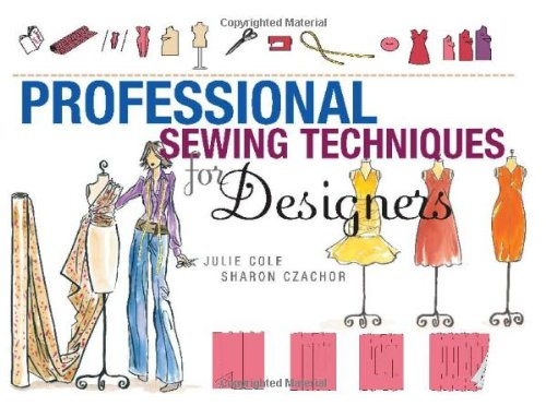 Professional Sewing Techniques for Designers: Sharon Czachor, Julie