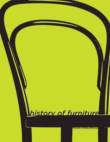 History of Furniture: A Global View: Hinchman, Mark