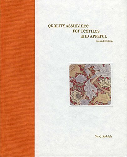 9781563675546: Quality Assurance for Textiles and Apparel 2nd Edition