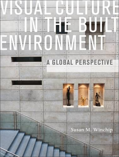 9781563676796: Visual Culture in the Built Environment: A Global Perspective