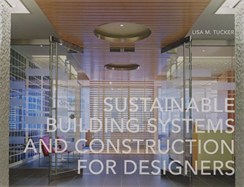 9781563677120: Sustainable Building Systems and Construction for Designers