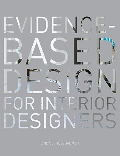 Evidence-Based Design for Interior Designers: Linda Nussbaumer