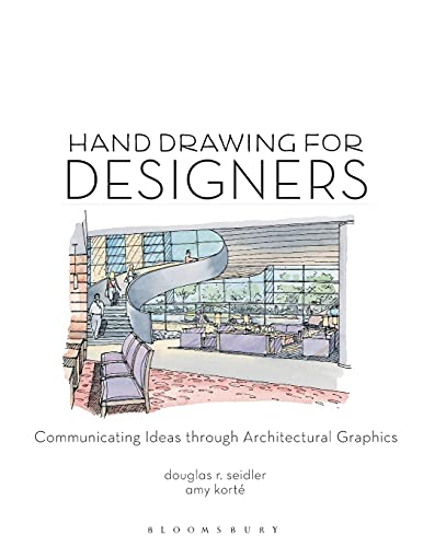9781563677809: Hand Drawing for Designers: Communicating Ideas through Architectural Graphics