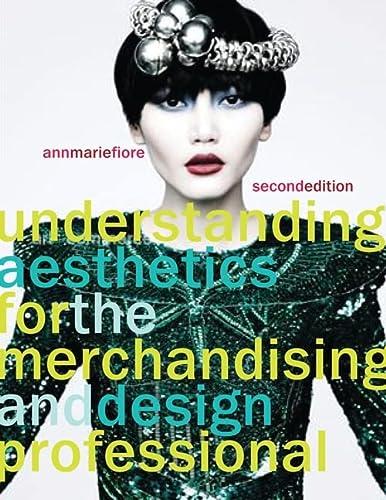 9781563678097: Understanding Aesthetics for the Merchandising and Design Professional