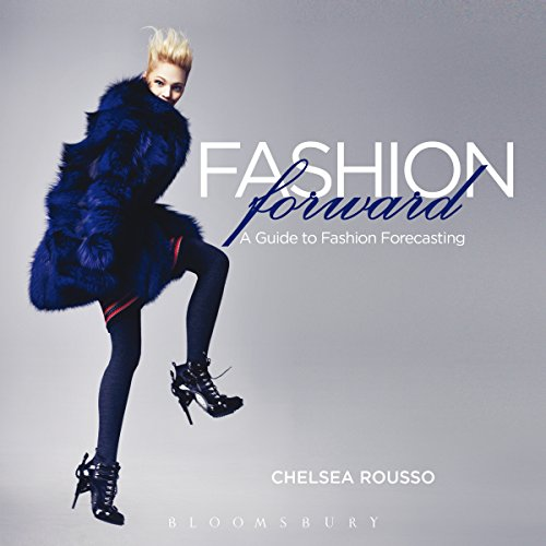 9781563679247: Fashion Forward: A Guide to Fashion Forecasting