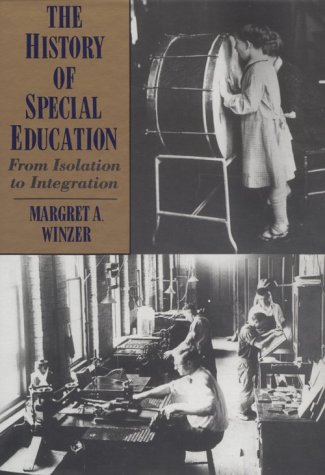 9781563680182: The History of Special Education: From Isolation to Integration