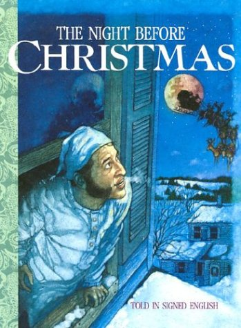 The Night Before Christmas told in Signed English