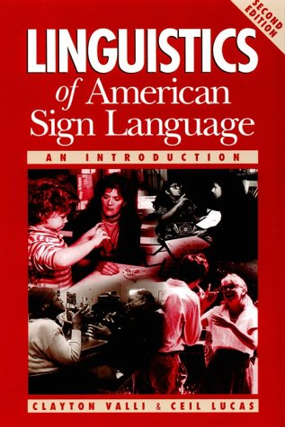 9781563680427: Linguistics of American Sign Language: An Introduction