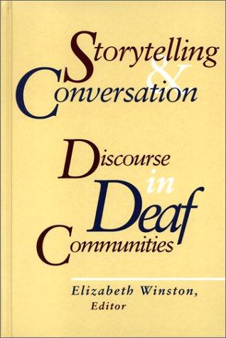 9781563680816: Storytelling and Conversation: Discourse in Deaf Communities (Gallaudet Sociolinguistics)