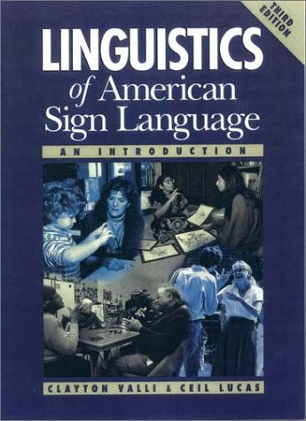 9781563680977: Linguistics of American Sign Language: An Introduction