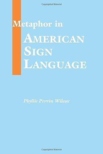 9781563680991: Metaphor in American Sign Language