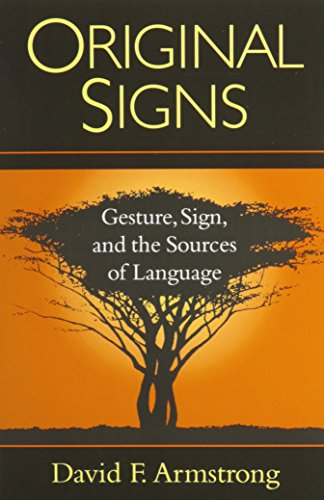 9781563681332: Original Signs: Gesture, Sign, and the Sources of Language
