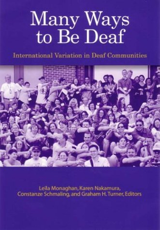9781563681356: Many Ways to Be Deaf: International Variation in Deaf Communities