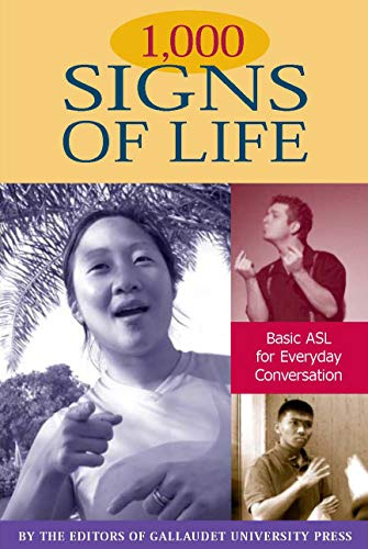 9781563682728: 1,000 Signs of Life: Basic ASL for Everyday Conversation