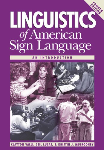 9781563682834: Linguistics of American Sign Language: An Introduction, 4th Ed.