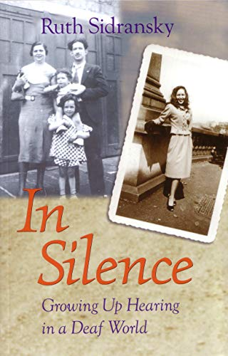 9781563682872: In Silence: Growing Up Hearing in a Deaf World