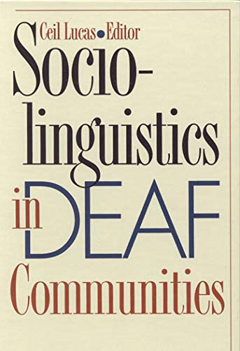 9781563683459: Sociolinguistics in Deaf Communities (Gallaudet Sociolinguistics)