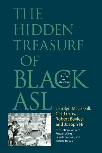 9781563684890: The Hidden Treasure of Black ASL: Its History and Structure
