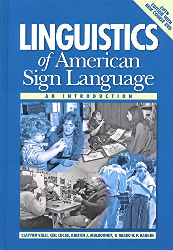 Linguistics of American Sign Language, 5th Ed.: Valli, Clayton; Lucas,