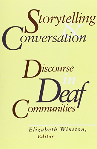 9781563685316: Storytelling and Conversation: Discourse in Deaf Communities (Gallaudet Sociolinguistics)