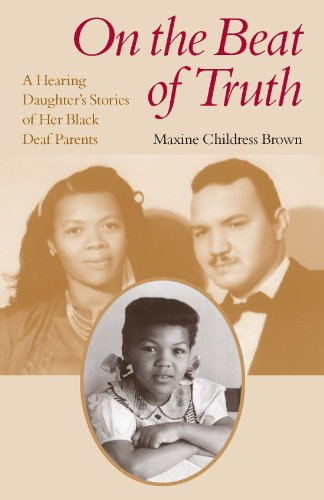 9781563685521: On the Beat of Truth: A Hearing Daughter's Stories of Her Black Deaf Parents