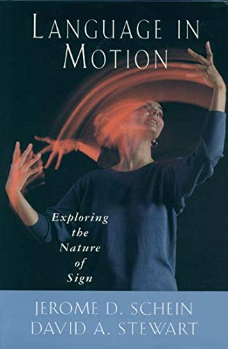 9781563685828: Language in Motion: Exploring the Nature of Sign
