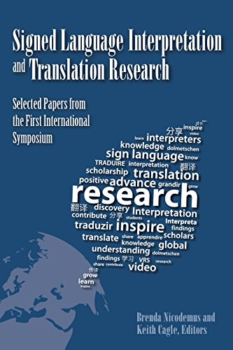 Signed Language Interpretation and Translation Research: Selected Papers from the First ...