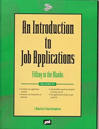 9781563700903: An Introduction to Job Applications: Filling in the Blanks (Living Skills Series)