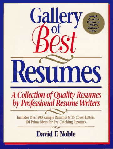9781563701443: Gallery of Best Resumes: A Collection of Quality Resumes by Professional Resume Writers