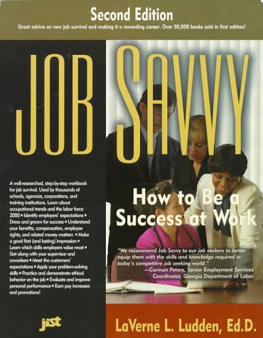 9781563703041: Job Savvy: How to Be a Success at Work