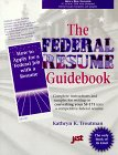 Federal Resume Guidebook: A Step-By-Step Guidebook for: Kathryn K. Troutman