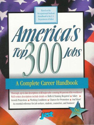 9781563704666: America's Top 300 Jobs: A Complete Career Handbook