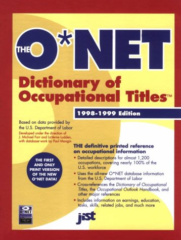 9781563705090: The O'Net Dictionary of Occupational Titles 1998-1999 (O'net Dictionary of Occupational Titles. (Cloth))