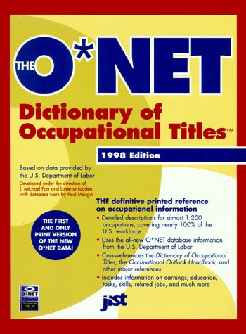 9781563705106: The O*Net Dictionary of Occupational Titles 1998-1999 (O'net Dictionary of Occupational Titles. (Paper))