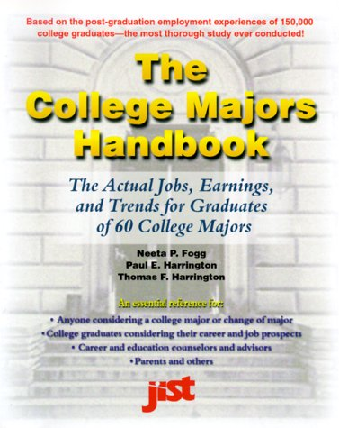 The College Majors Handbook: A Guide to: Paul Harrington, Thomas