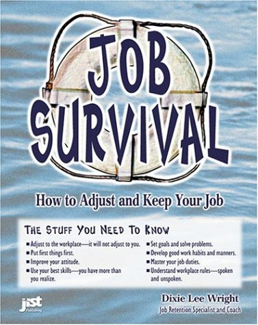 9781563706394: Job Survival: How to Adjust & Keep Your Job With Study Guide