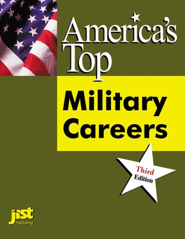 America's Top Military Careers: The Official Guide: United States Department