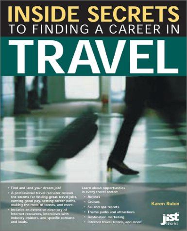 9781563708275: Inside Secrets to Finding a Career in Travel